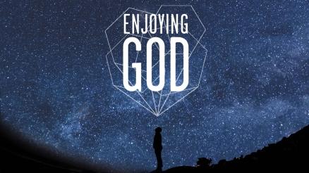 Enjoying-God-slides.001-1.jpeg